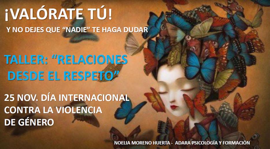 """""""Relaciones desde el Respeto"""" Taller de prevención de la violencia de género"""